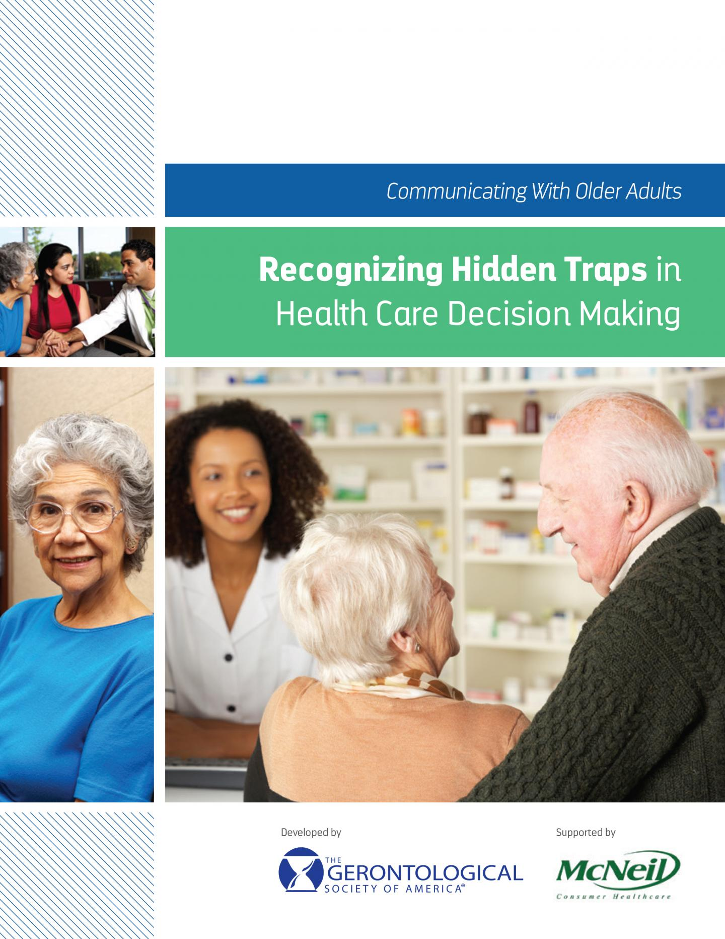 Communicating with Older Adults: Recognizing Hidden Traps in Health Care Decision Making