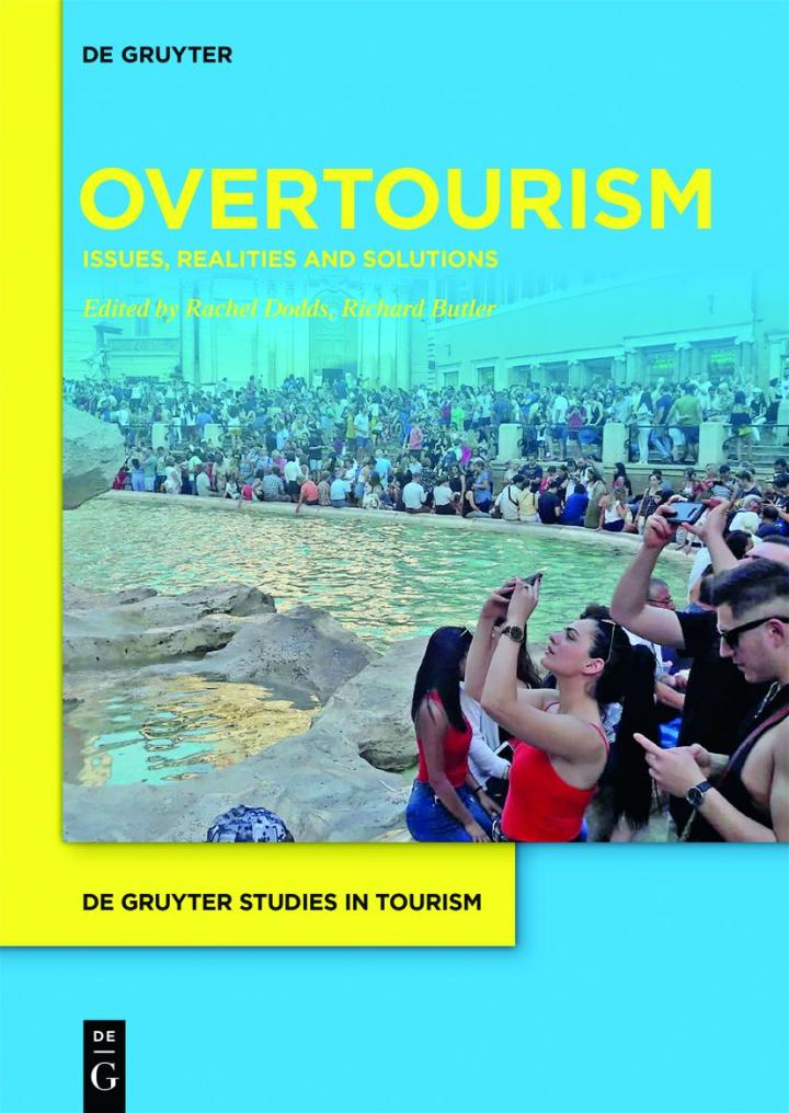 Overtourism: Issues, Realities and Solutions