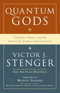 'Quantum Gods: Creation, Chaos, and the Search for Cosmic Consciousness'