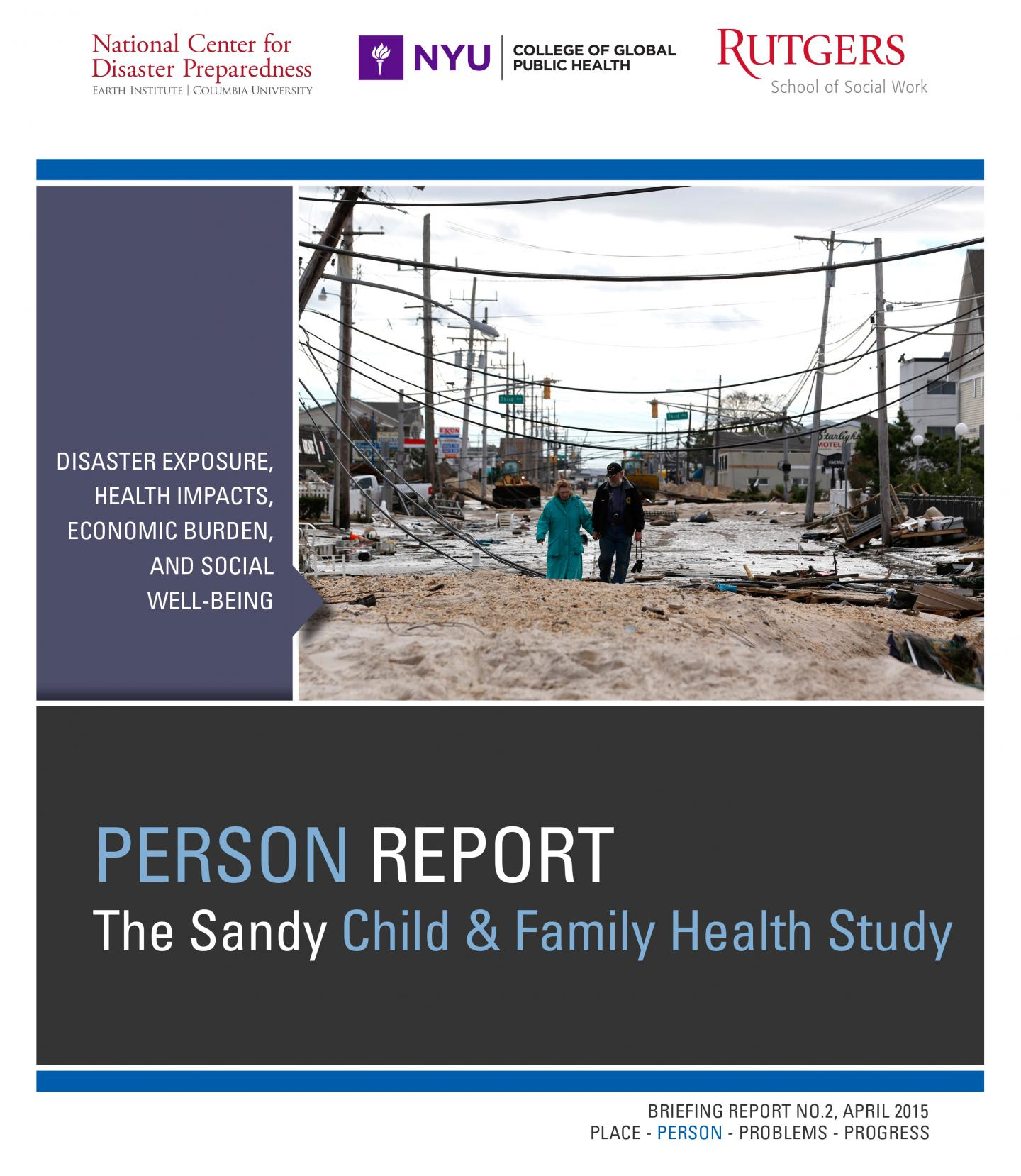 The Sandy Child & Family Health Study: PERSON Report