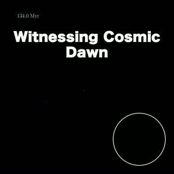 Witnessing cosmic dawn