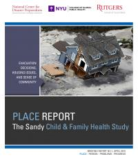 The Sandy Child & Family Health Study: PLACE Report