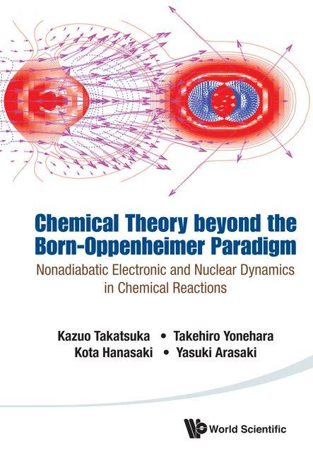 Cover: Chemical Theory beyond the Born-Oppenheimer Paradigm