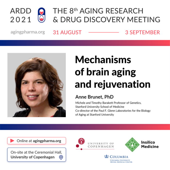 Anne Brunet to present at the 8th Aging Research & Drug Discovery Meeting 2021