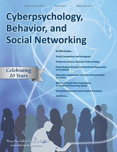 <i>Cyberpsychology, Behavior, and Social Networking</i>