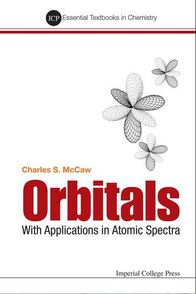 Orbitals: With Applications in Atomic Spectra
