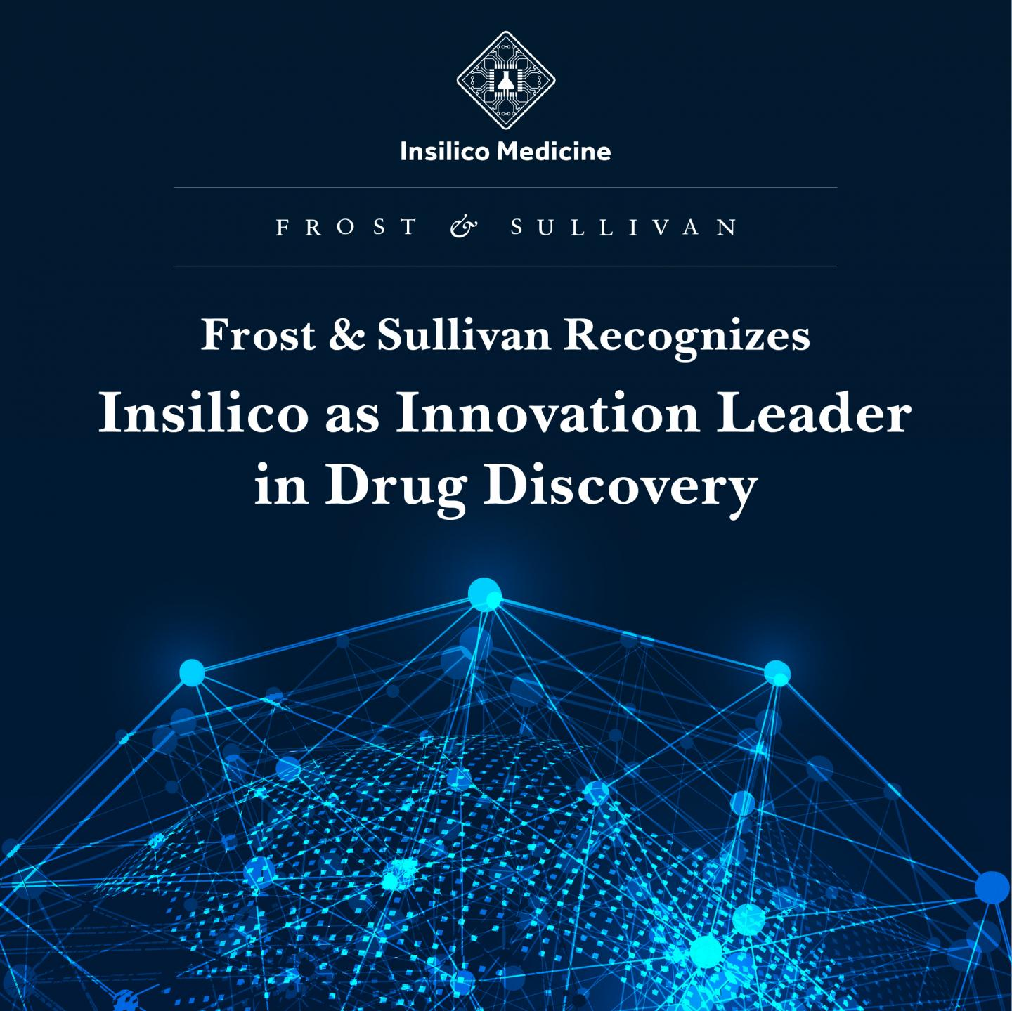 Frost & Sullivan Recognizes Insilico as Innovation Leader in Drug Discovery