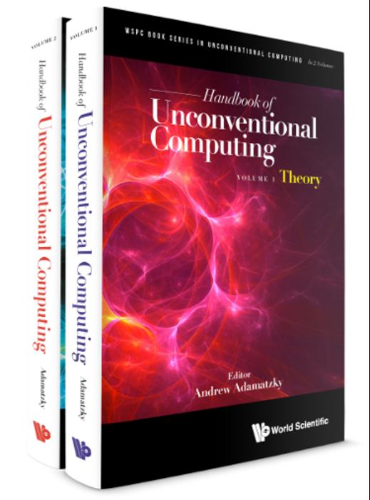 Handbook of Unconventional Computing (In 2 Volumes)