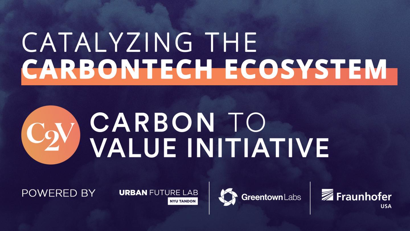 Urban Future Lab, Greentown Labs, and the Fraunhofer USA TechBridge Program announce the Carbon to Value Initiative