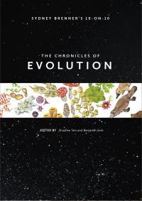 Sydney Brenner's 10-on-10: The Chronicles of Evolution Cover