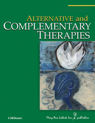 <I>Alternative and Complementary Therapies</I>