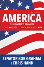 America, the Owner's Manual: You Can Fight City Hall--and Win