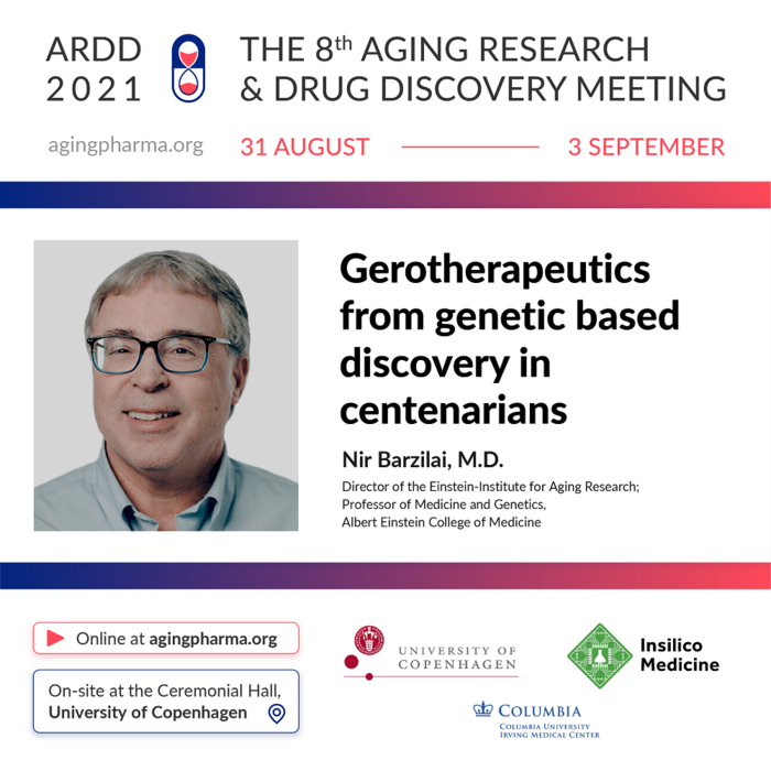 Nir Barzilai to present at the 8th Aging Research & Drug Discovery Meeting 2021