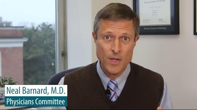 Neal Barnard, M.D., Physicians Committee for Responsible Medicine