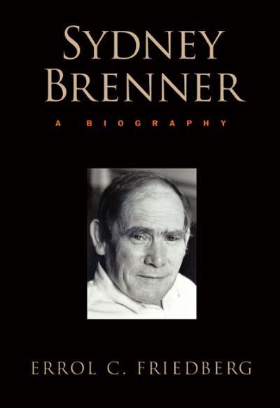 Sydney Brenner: A Biography