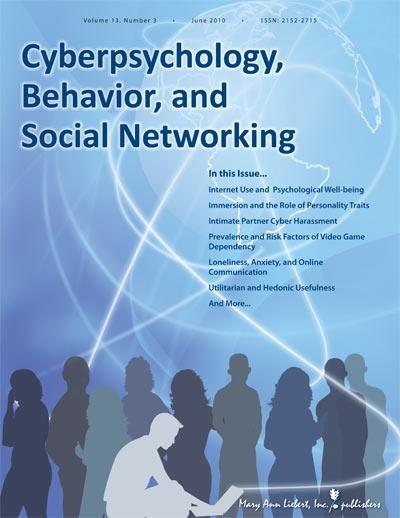 <i>Cyberpsychology, Behavior and Social Networking</i>