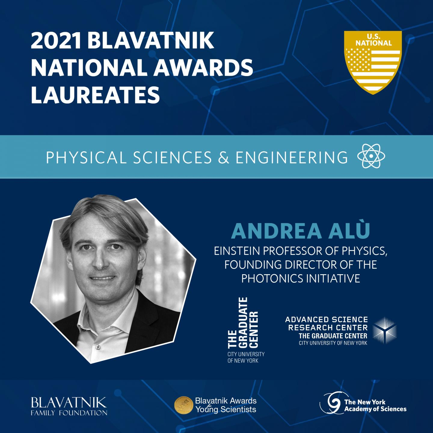 Andrea Alù is the 2021 recipient of the Blavatnik National Award for work in the Physical Sciences and Engineering
