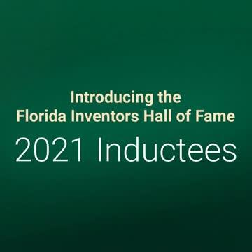 2021 Inductees - Florida Inventors Hall of Fame