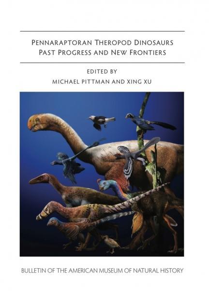 Pennaraptoran Theropod Dinosaurs: Past Progress and New Frontiers'