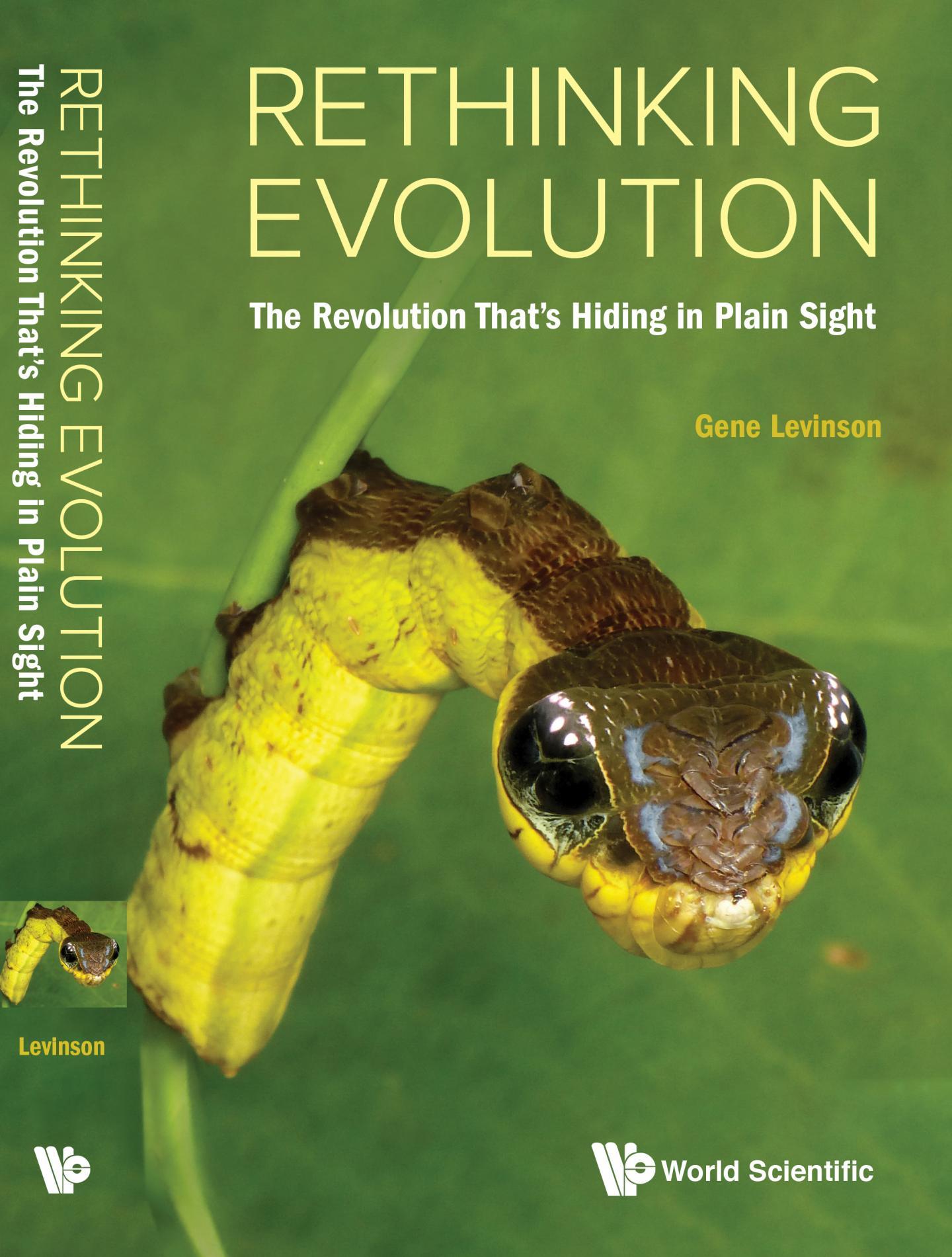 Rethinking Evolution: the Revolution That's Hiding in Plain Sight